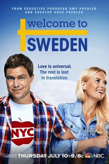 Добро пожаловать в Швецию / Welcome to Sweden (сериал)
