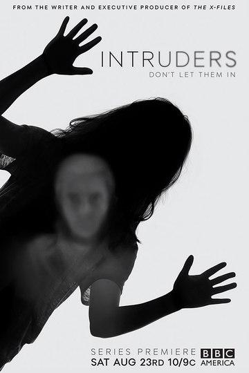 Злоумышленники / Intruders (сериал)