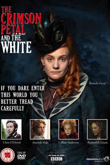 Багровый лепесток и белый / The Crimson Petal and the White (сериал)
