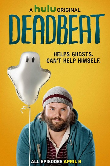 Бездельник / Deadbeat (сериал)