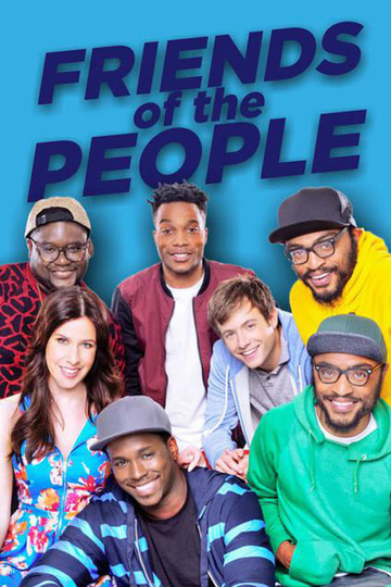 Friends of the People (сериал)