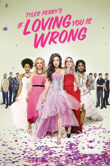 If Loving You Is Wrong (show)