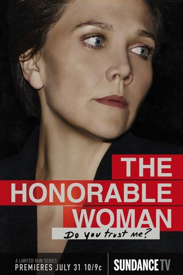 Благородная женщина / The Honourable Woman (сериал)