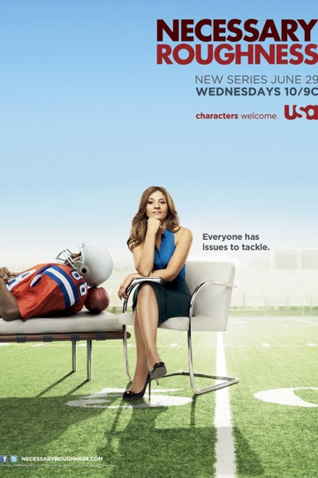 Necessary Roughness (show)