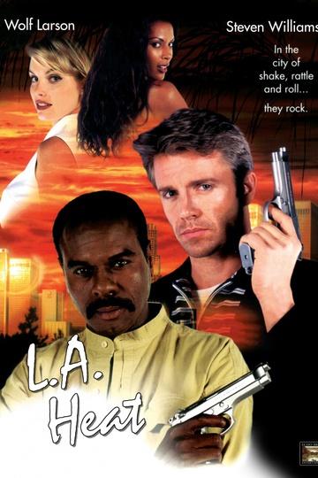 Жара в Лос-Анджелесе / L.A. Heat (сериал)