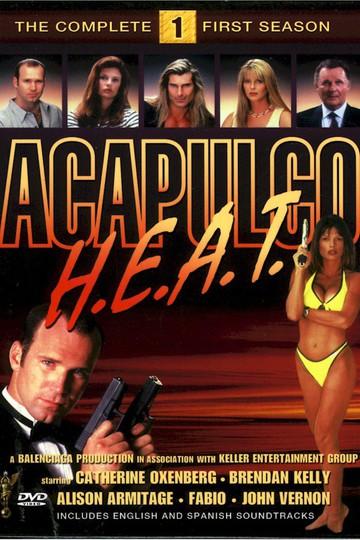 Жара в Акапулько / Acapulco H.E.A.T. (сериал)