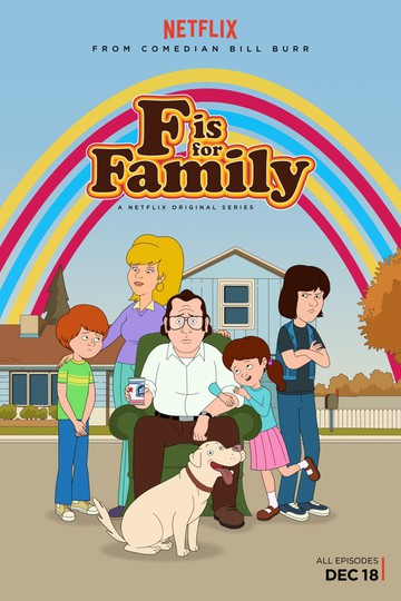 С Значит Семья / F Is for Family (сериал)
