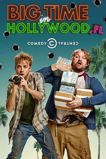 Успех в Голливуде, Флорида / Big Time in Hollywood, FL (сериал)