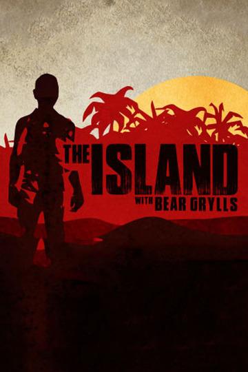 Остров с Беаром Гриллсом / The Island with Bear Grylls (сериал)