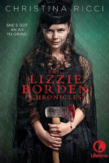 Хроники Лиззи Борден / The Lizzie Borden Chronicles (сериал)