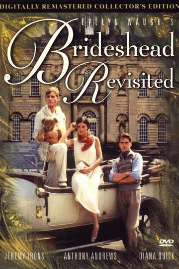 Возвращение в Брайдсхед / Brideshead Revisited (сериал)