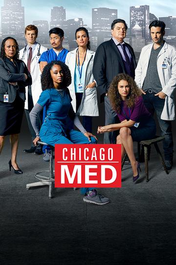 Медики Чикаго / Chicago Med (сериал)
