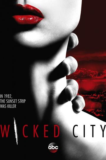 Злой город / Wicked City (сериал)