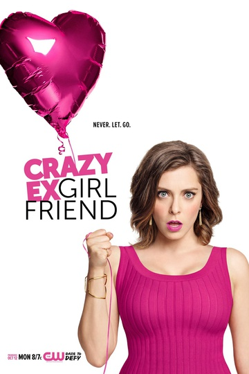 Чокнутая бывшая / Crazy Ex-Girlfriend (сериал)