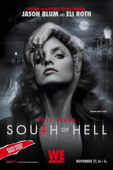 К югу от ада / South of Hell (сериал)