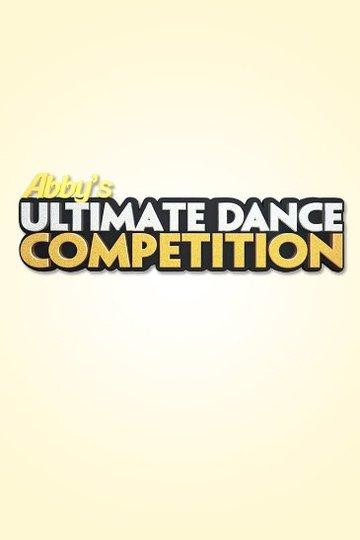 Abby's Ultimate Dance Competition (сериал)