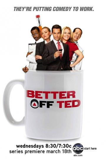 Давай еще, Тэд / Better Off Ted (сериал)