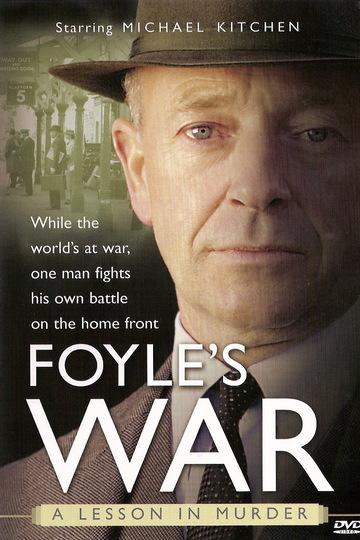 Война Фойла / Foyle's War (сериал)