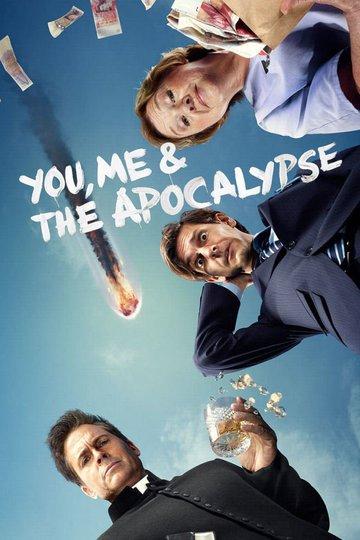 Ты, я и апокалипсис / You, Me and the Apocalypse (сериал)