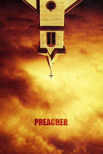 Проповедник / Preacher (сериал)
