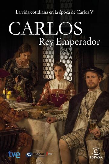 Император Карлос / Carlos, Rey Emperador (сериал)
