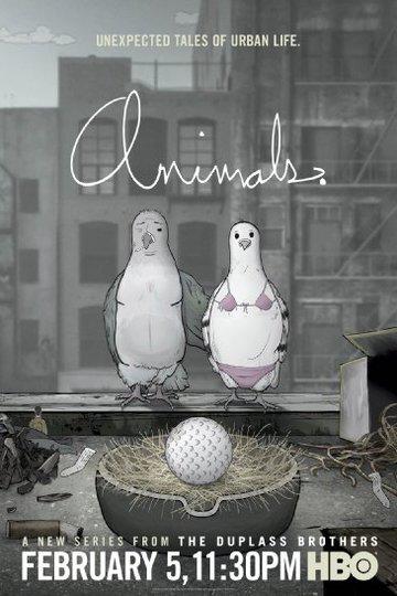 Животные. / Animals. (сериал)