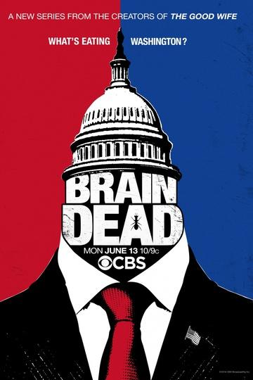 Безмозглые / BrainDead (сериал)