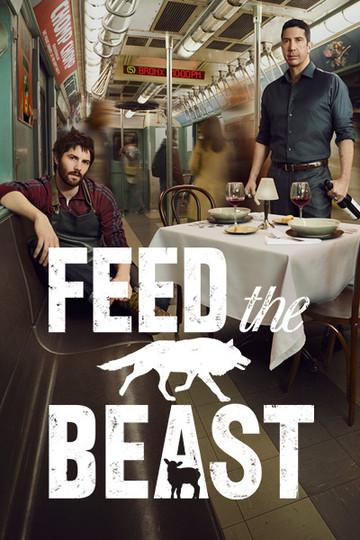 Накорми зверя / Feed the Beast (сериал)