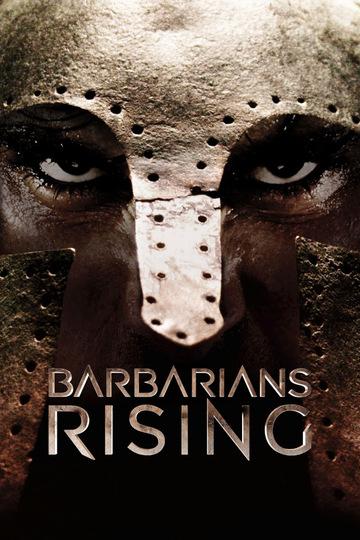 Восстание варваров / Barbarians Rising (сериал)