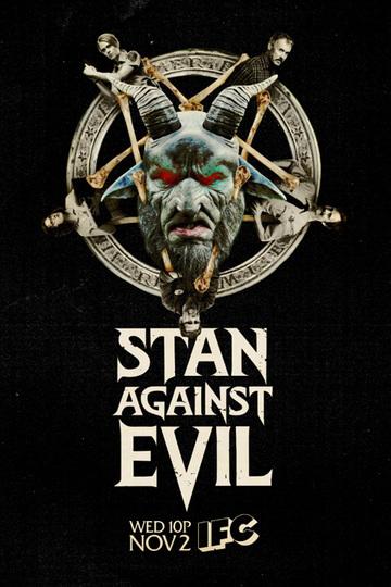 Стэн против сил зла / Stan Against Evil (сериал)