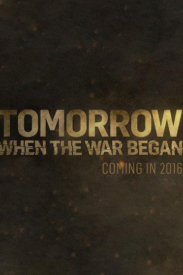 Вторжение. Битва за рай / Tomorrow When the War Began (сериал)