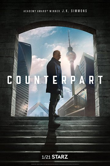 Двойник / Counterpart (сериал)