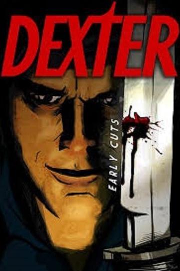 Декстер: Пробы пера / Dexter: Early Cuts (сериал)