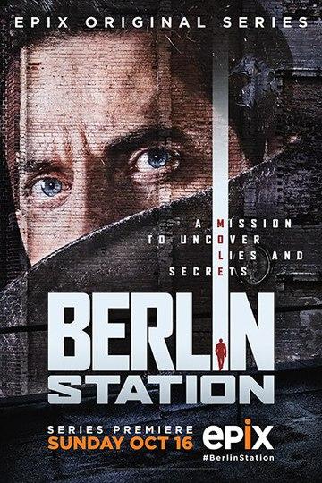 Берлинская резидентура / Berlin Station (сериал)