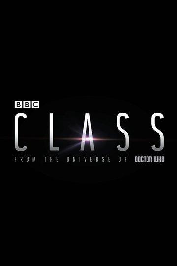 Класс / Class (сериал)