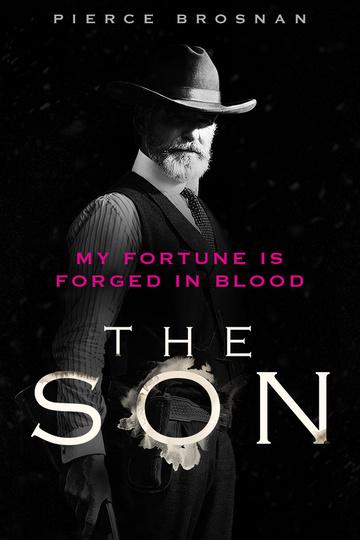 Сын / The Son (сериал)