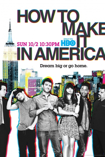 How to Make It in America (show)