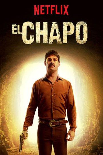 Эль Чапо / El Chapo (сериал)