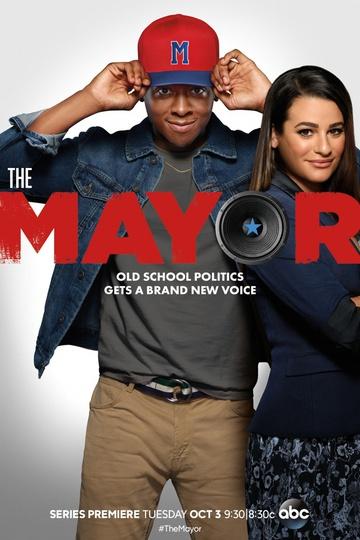 Мэр  / The Mayor (сериал)