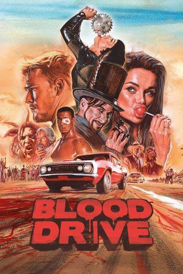 Кровавая гонка / Blood Drive (сериал)