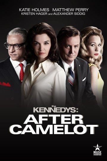 Клан Кеннеди: После Камелота / The Kennedys: After Camelot (сериал)