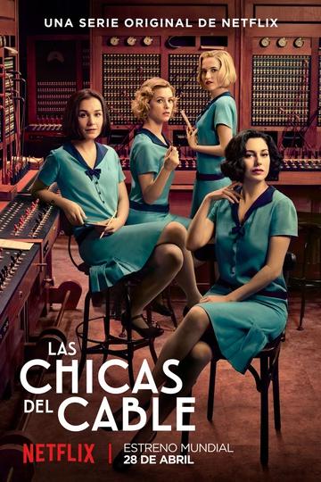 Телефонистки  / Las chicas del cable (сериал)