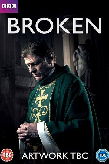 Сломленный  / Broken (сериал)