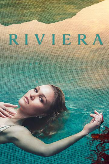 Ривьера  / Riviera (сериал)