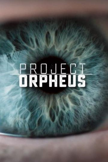 Проект «Орфей» / Project Orpheus (сериал)
