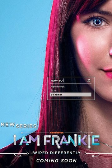 Я Фрэнки / I Am Frankie (сериал)