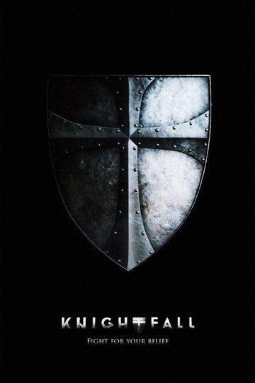 Падение Ордена / Knightfall (сериал)