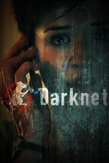 Даркнет / Darknet (сериал)