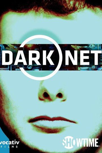Даркнет / Dark Net (сериал)