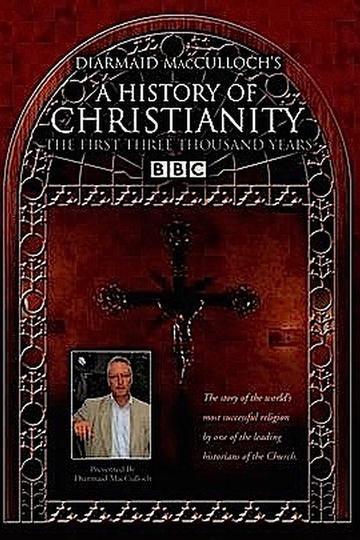 История христианства / A History of Christianity (сериал)
